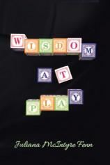 Wisdom at Play